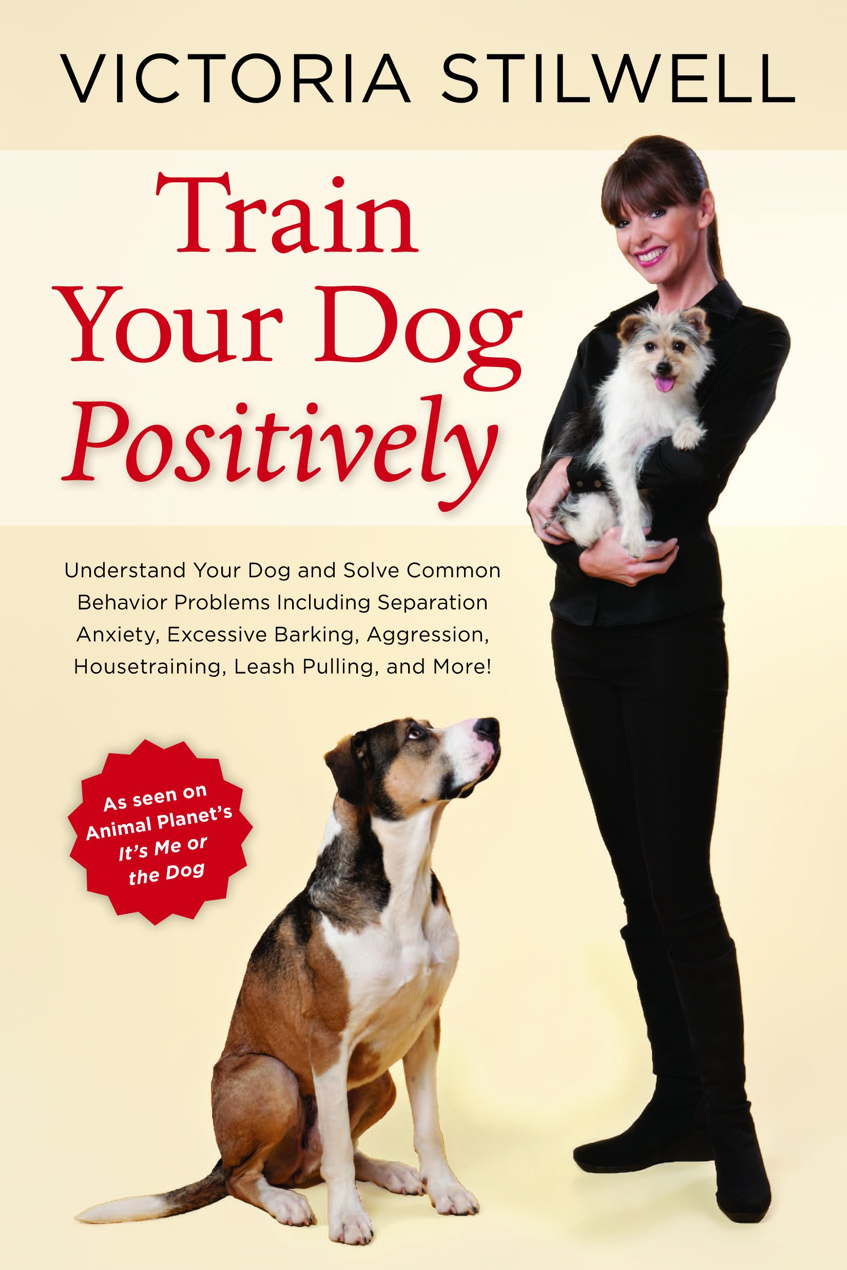 Train Your Dog Positively book