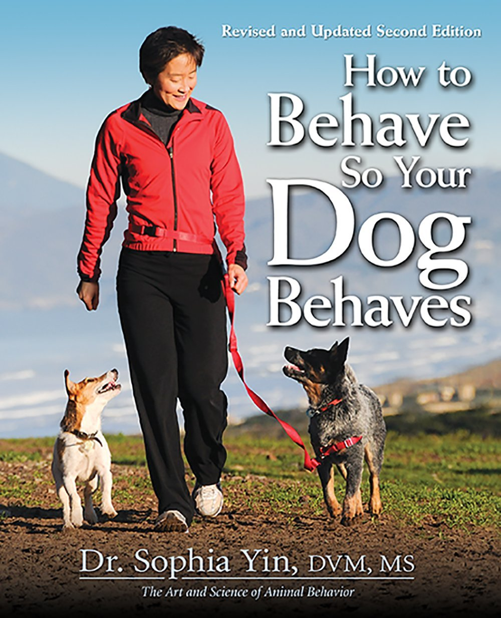 How to Behave So Your Dog Behaves Book